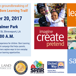 Born Learning Trail groundbreaking invite