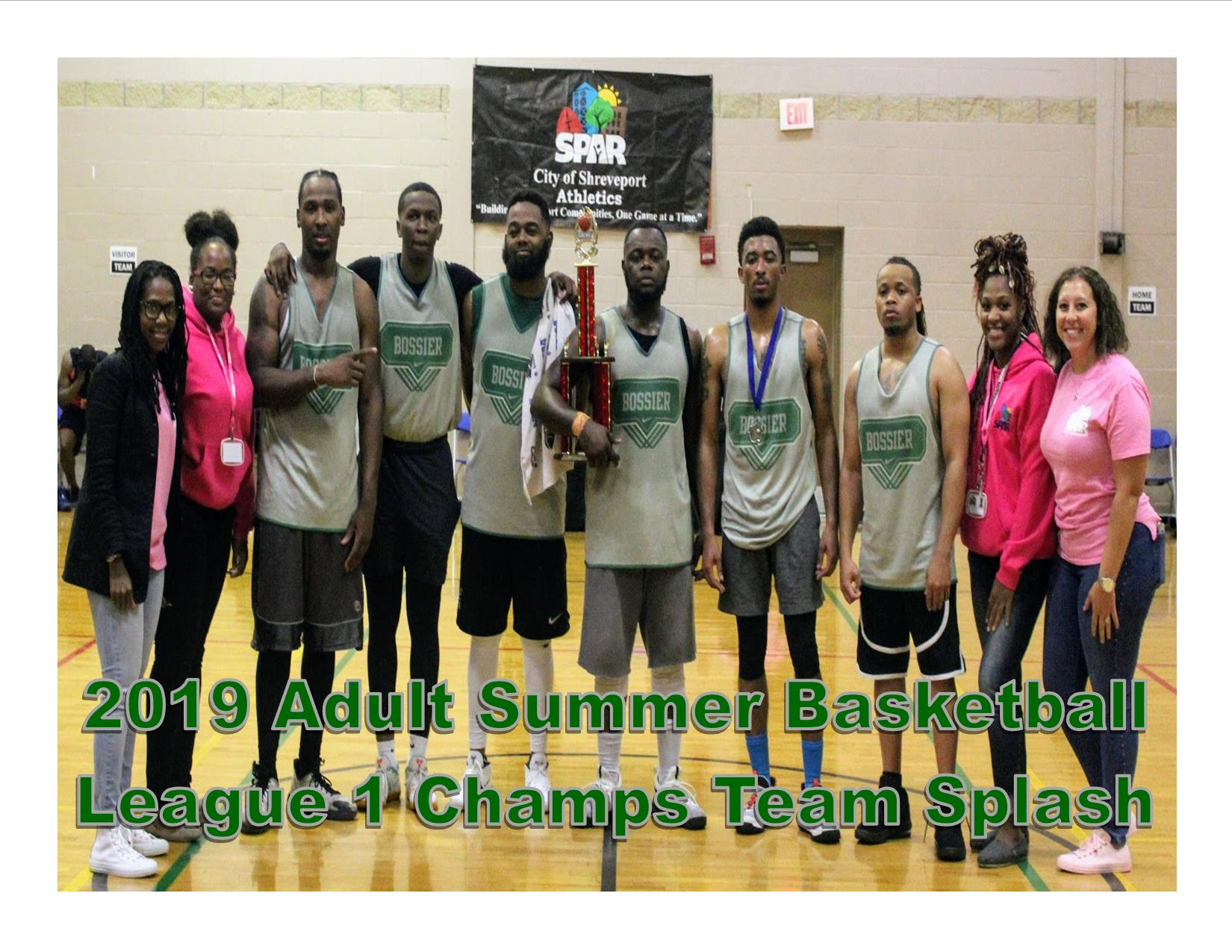2019 Adult Summer Basketball League 1 Champs